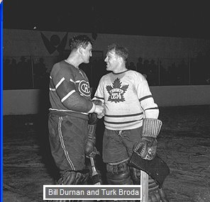 Montreal Canadiens goalie Bill Durnan and Toronto Maple Leafs goalie Turk Broda