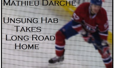 Mathieu Darche: Inspirational Journeyman Plays Key Role for Habs