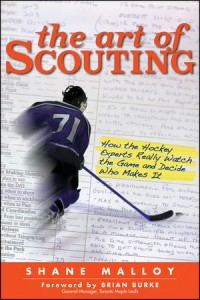 NHL The Art of Scouting by Shane Malloy