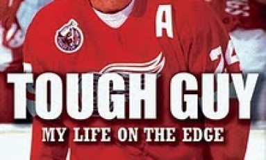 Tough Guy - My Life on the Edge by Bob Probert