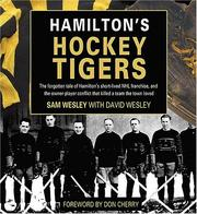 Hamilton's Hockey Tigers by Sam Wesley