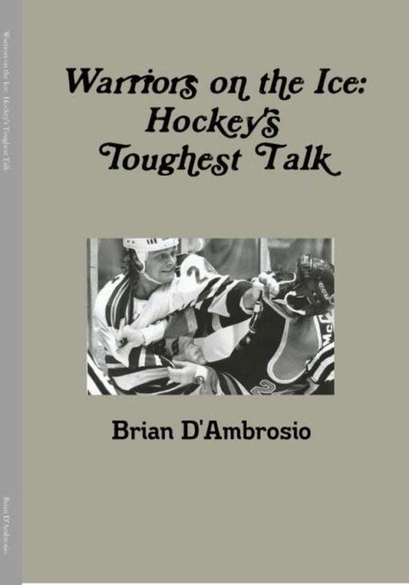 Warriors on the Ice, Brian D'Ambrosio, Hockey, NHL, Fighting, Book Review