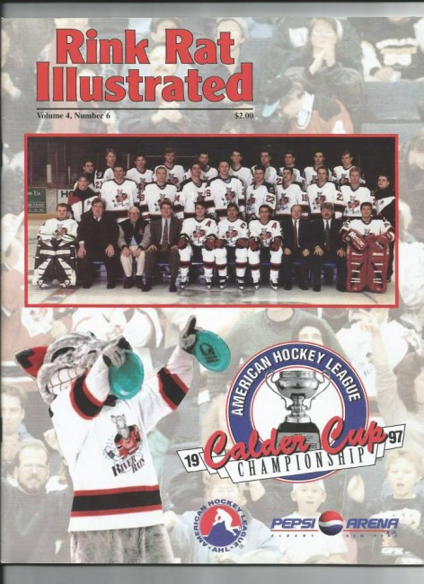 Albany River Rats Calder Cup Playoffs 1996-97 (Rink Rat Illustrated).