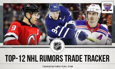 THW's Top-12 NHL Trade Rumors Tracker - Updated