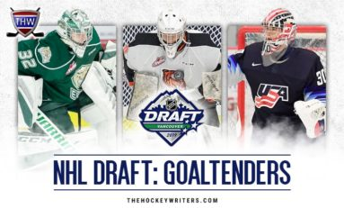 2019 NHL Entry Draft: The Top-10 Goaltenders
