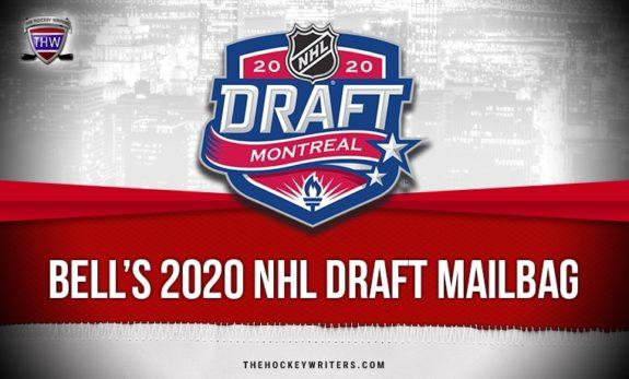 Bell's 2020 NHL Draft Mailbag