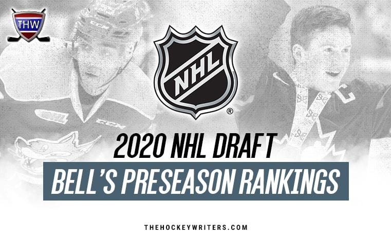 Top Ranked Fantasy Defenses 2020.2020 Nhl Draft Bell S Top 62 Preseason Rankings