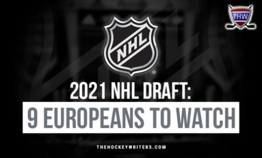 2021 NHL Draft: 9 European Players to Watch