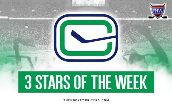 3 stars of the Week Vancouver Canucks