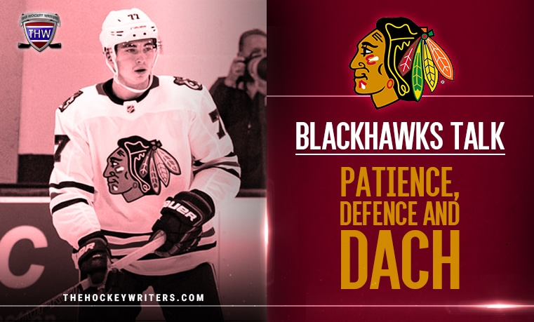 Chicago Blackhawks Talk Patience, Defence and Kerby Dach