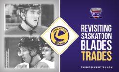 Revisiting Saskatoon Blades Trades: Schenn & Ferland from Wheat Kings