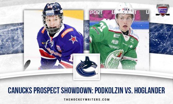 Vancouver Canucks Prospect Showdown: Podkolzin vs Hoglander