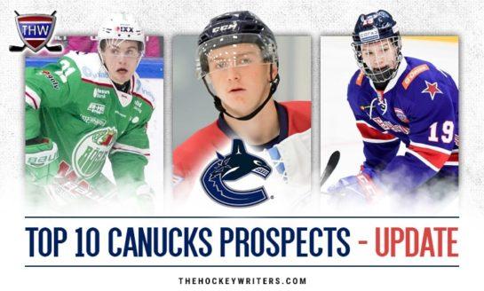 Canucks' Top 10 Prospects Midseason Update