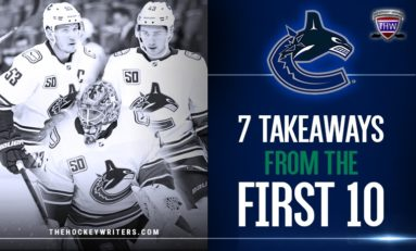 Canucks: 7 Takeaways from the First 10 Games