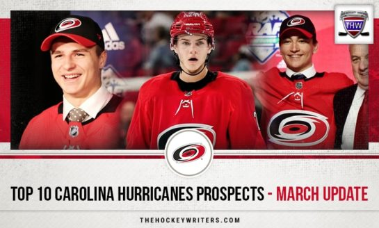 Carolina Hurricanes Top 10 Prospects - March Update