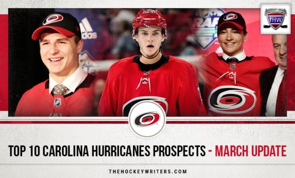 Top 10 Carolina Hurricanes Prospects - March Update Jake Bean, Ryan Suzuki, and Jamieson Rees