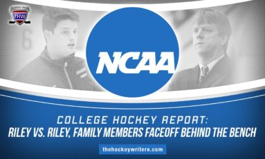 College Hockey Report: Riley vs. Riley, Family Members Faceoff Behind the Bench