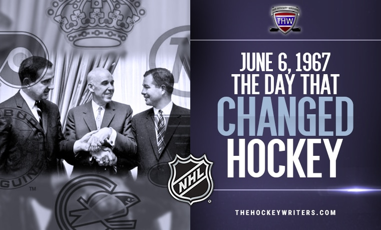 June 6 1967 The Day that Changed Hockey