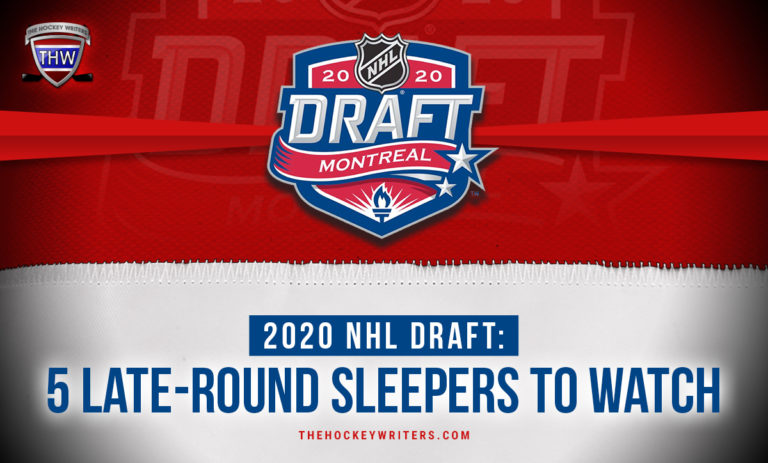 2020 NHL Draft: 5 Late-Round Sleepers to Watch