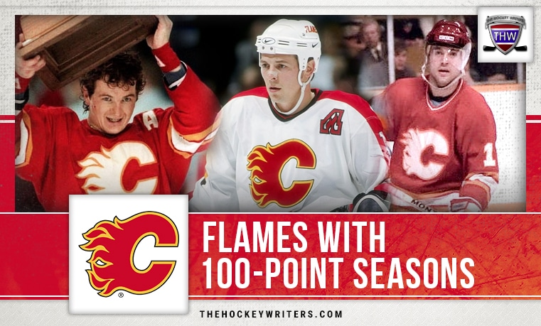 Calgary Flames 100-point season Theo Fleury, Kent Nilsson, and Al MacInnis