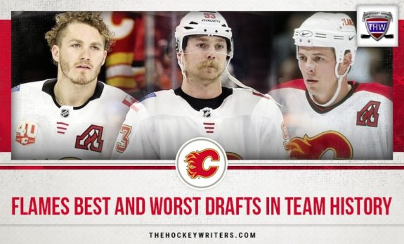Calgary Flames Best and Worst Drafts in Team History Sam Bennett Matthew Tkachuk Theoren Fleury