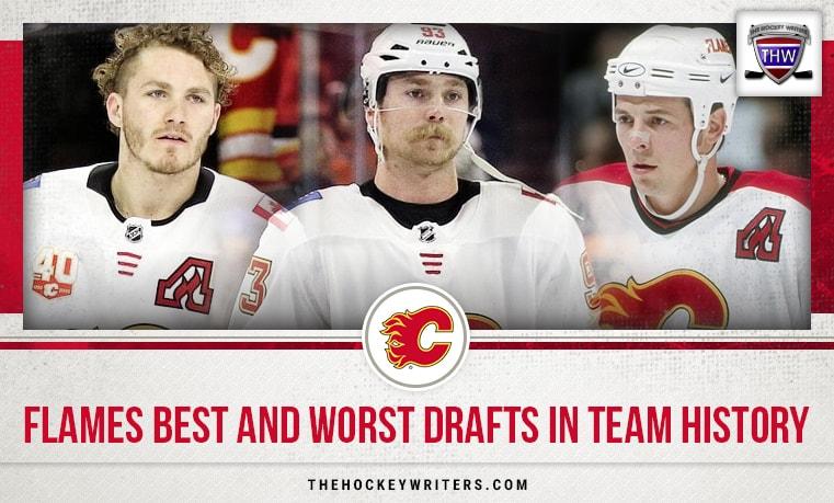 Calgary Flames Best and Worst Drafts in Team History Sam Bennett Matthew Tkachuk Theoren Fleury