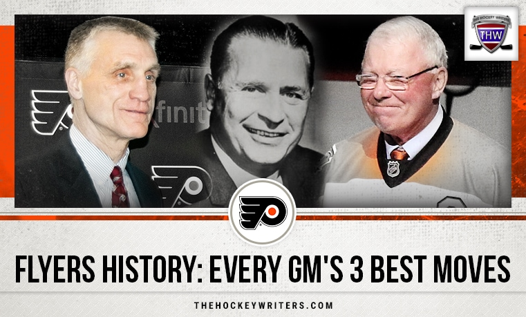 Philadelphia Flyers History: Every GM's 3 Best Moves