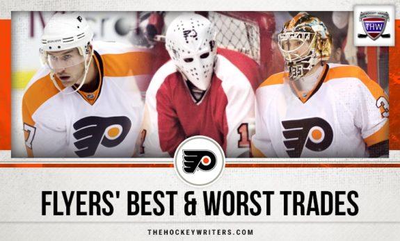 Flyers' Best & Worst Trades