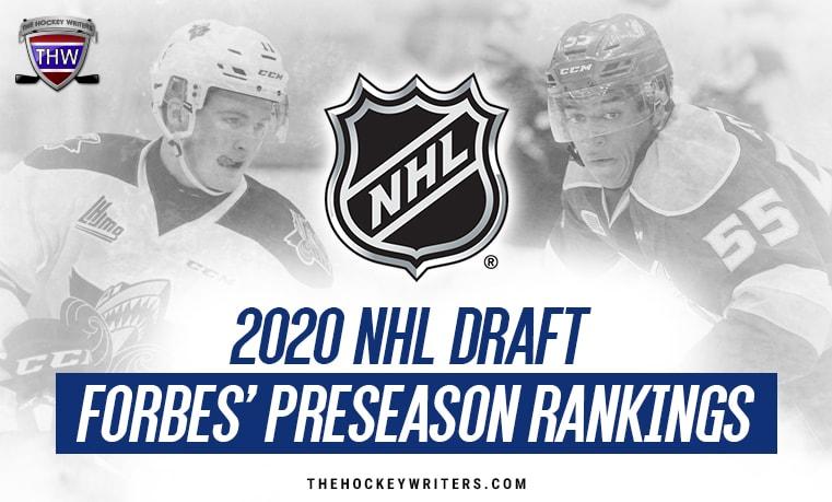 2020 NHL Draft Forbes' Preseason Rankings