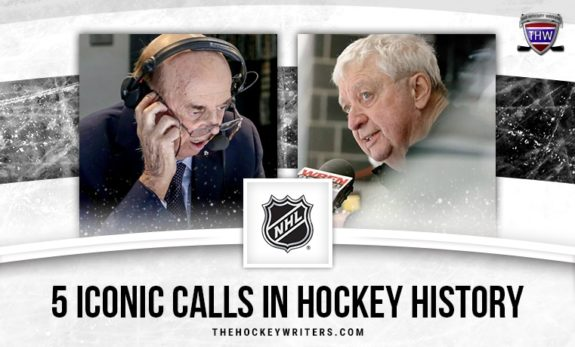 Bob Cole and Rick Jeanneret 5 Iconic Calls in Hockey History