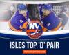 Islanders' Pelech & Pulock Emerging As Top Defensive Pair in NHL