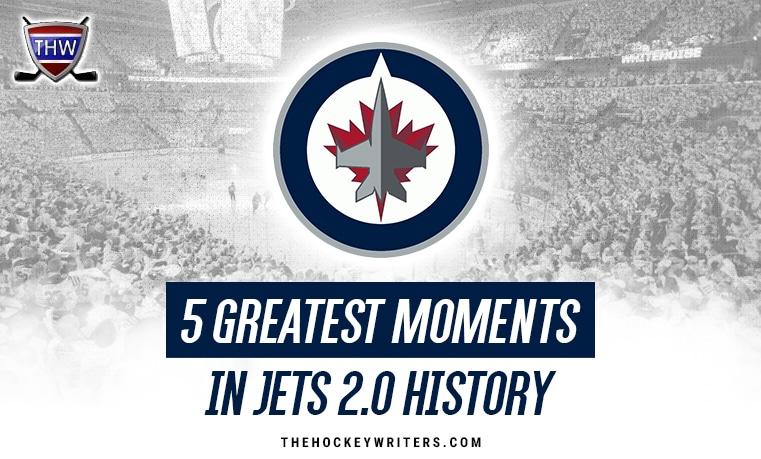5 Greatest Moments in Winnipeg Jets 2.0 History