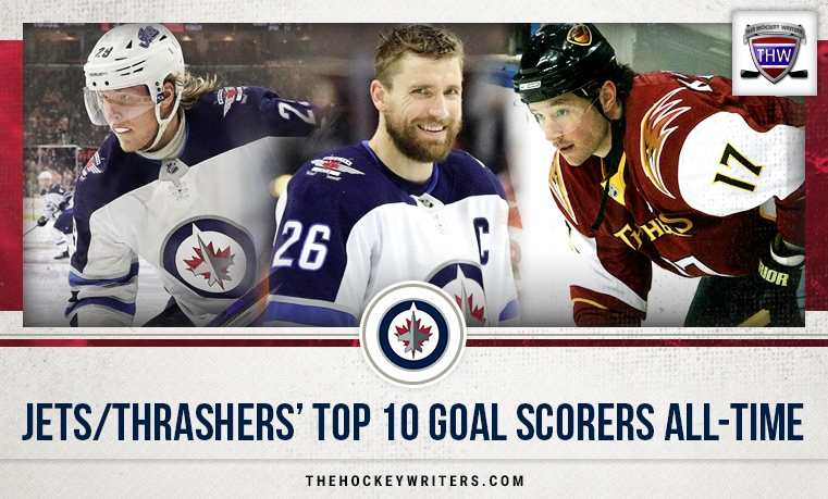 Winnipeg Jets / Atlanta Thrashers' Top 10 Goal Scorers All-Time Ilya Kovalchuk Patrick Laine and Blake Wheeler