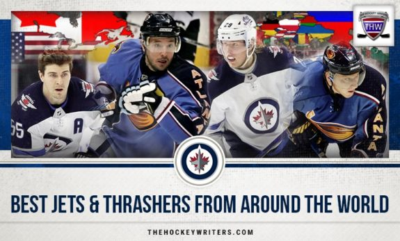 Best Jets and Thrashers from Around the World Mark Scheifele, Patrik Laine, Ilya Kovalchuk, and Marian Hossa