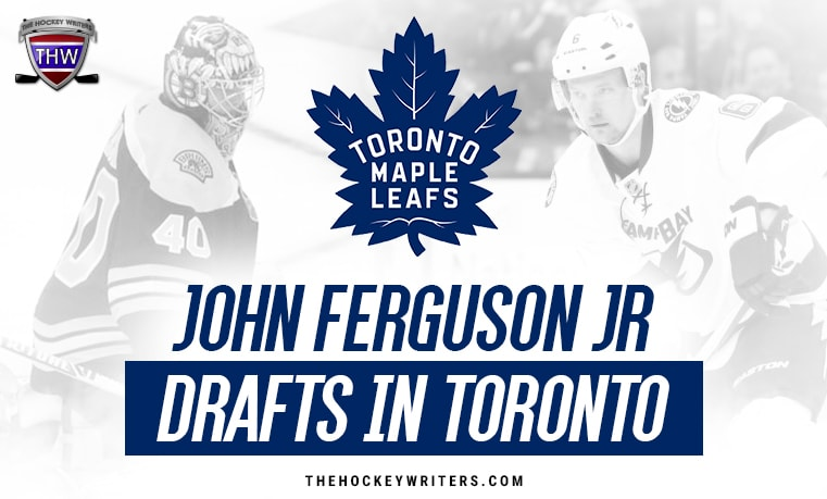 Toronto Maple Leafs John Ferguson Jr Drafts
