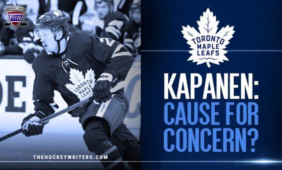 Kasperi Kapanen Cause for concern ?