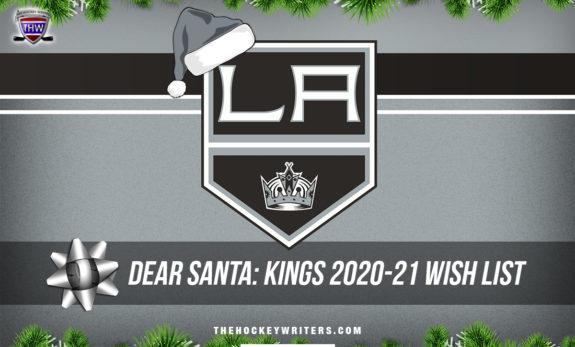 Dear Santa' Los Angeles Kings Wish List for the 2020-21 Season