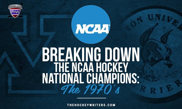 Breaking Down the NCAA Hockey National Champions the 1970s University of Minnesota and Boston University