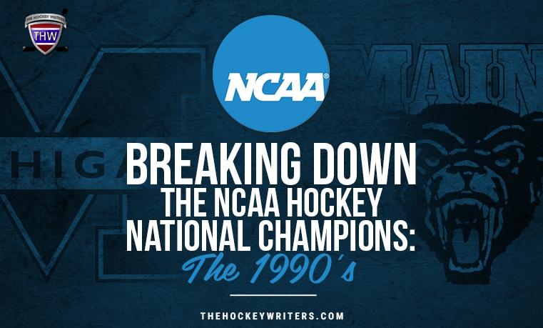 Breaking Down the NCAA Hockey National Champions: The 1990's University Michigan Block 'M' and Maine Black Bears