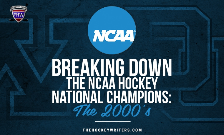 Breaking Down the NCAA Hockey National Champions: The 2000's Minnesota and University of Denver