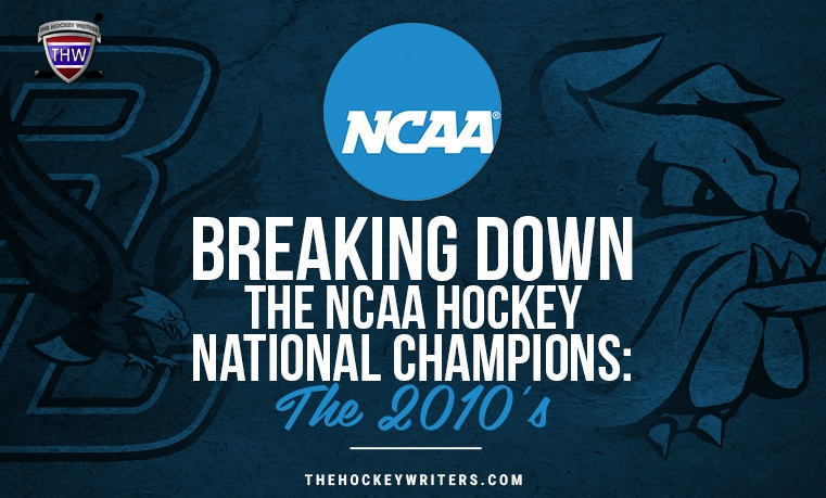 Breaking Down the NCAA Hockey National Champions: The 2010s, Boston College and Minnesota-Duluth
