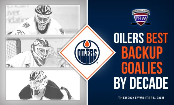 Edmonton Oilers Best Backup Goalies by Decade Andy Moog Essensa Devan Dubnyk