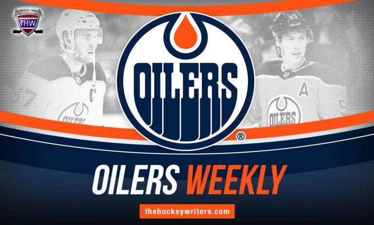 Edmonton Oilers Weekly Connor McDavid Ryan Nugent-Hopkins