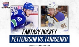 Fantasy Faceoff: Pettersson vs Tarasenko