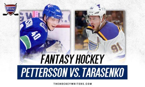 Elias Pettersson Vancouver Canucks Vladimir Tarasenko St. Louis Blues