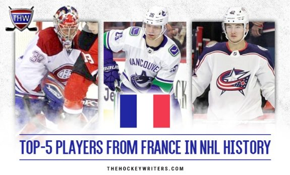 Top 5 players from France in NHL history Cristobal Huet, Antoine Rousel and Alexandre Texier
