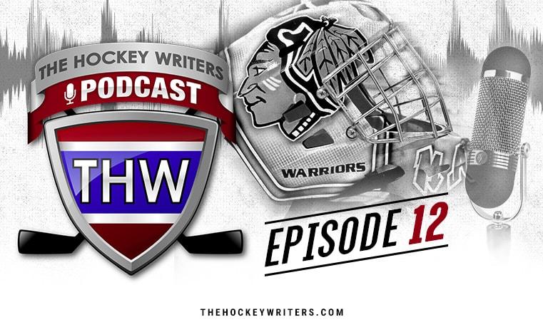 The Hockey Writers Podcast Episode 12
