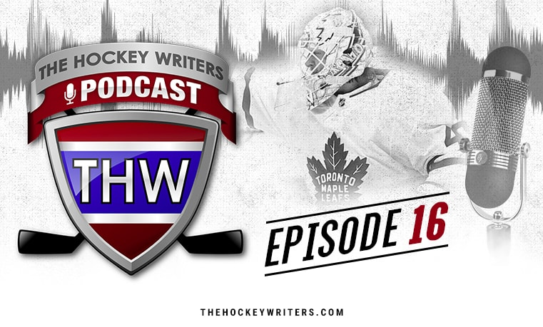 THW Podcast – Ep. 16 – Maple Leafs, Blues, and NHL News