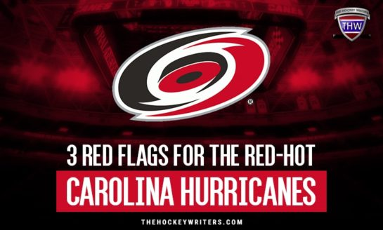 3 Red Flags to the Carolina Hurricanes' Hot Start