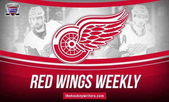 Detroit Red Wings Weekly Dylan Larkin Filip Hronek